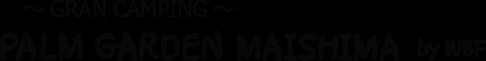 PALM GARDEN MAISHIMA by WBF